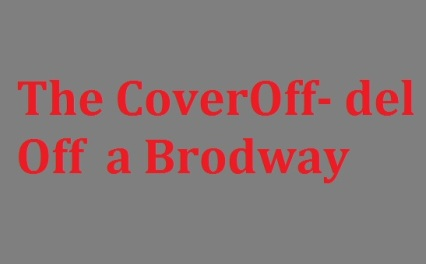 The CoverOff- del Off a Brodway